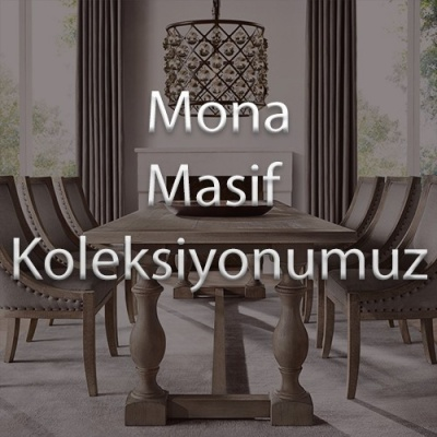 Mona Masif Koleksiyonumuz