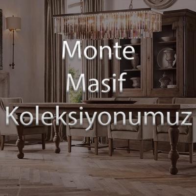 Monte Masif Koleksiyonumuz