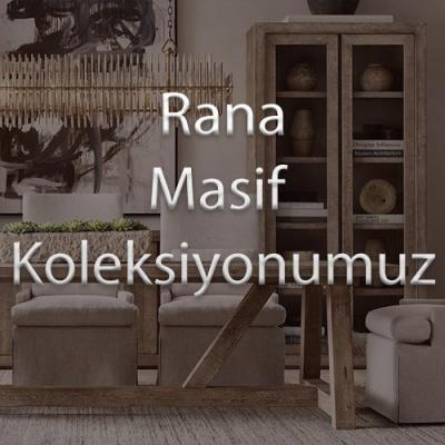 Rana Masif Koleksiyonumuz